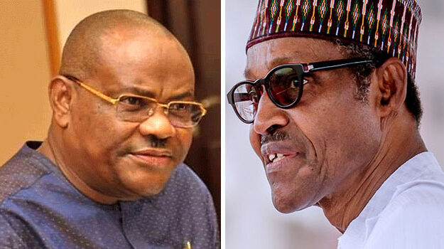 Wike to Buhari: Listen to the people or set Nigeria on fire