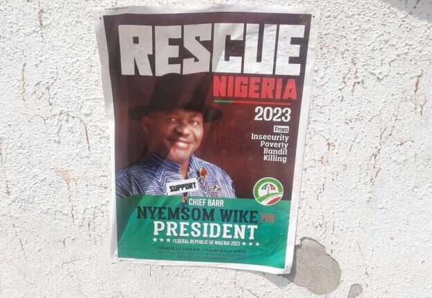 2023 Presidential Campaign Posters Of Nyesom Wike Spotted In Abuja [Photos]