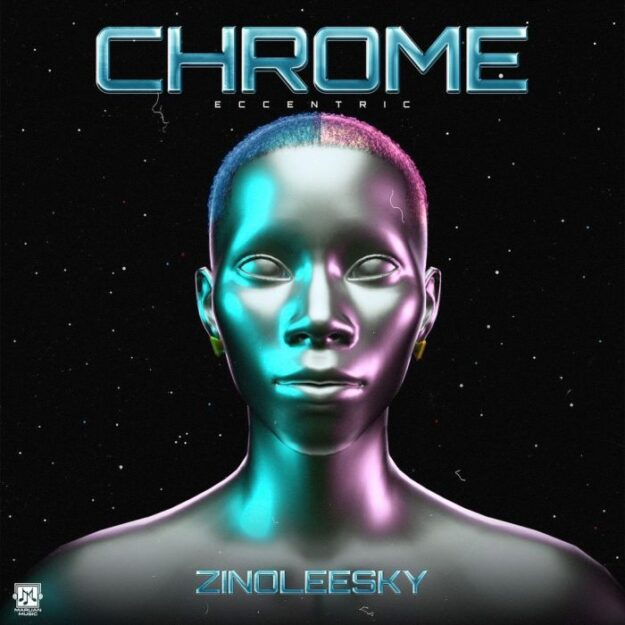 DOWNLOAD NEW[EP]: Zinoleesky – Chrome (eccentric) MP3