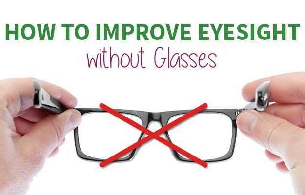 Ways to improve your eyesight naturally without glasses